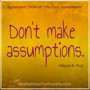 Writer Mantra: Don't Make Assumptions | Writers In The Storm