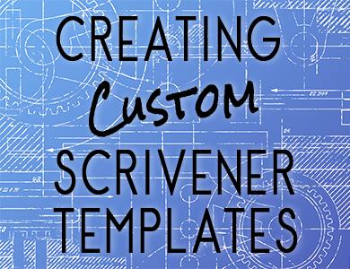 Creating Custom Scrivener Templates